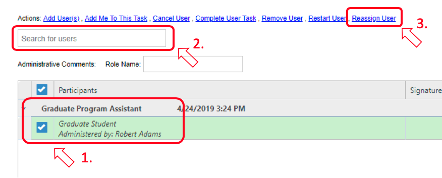 Screen shot showing the selection of the appropriate user and reassigning the task.
