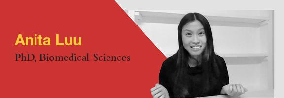 Anita Luu, PhD Candidate, Department of Biomedical Sciences