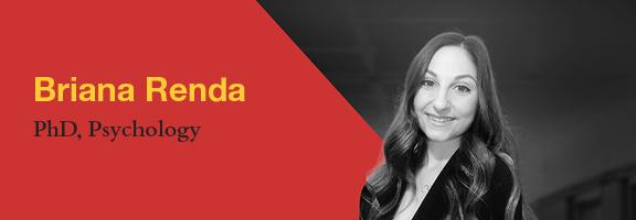 Briana Renda, PhD, Psychology