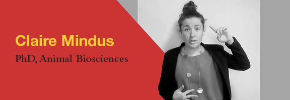 Claire Mindus, PhD Candidate, Animal Biosciences