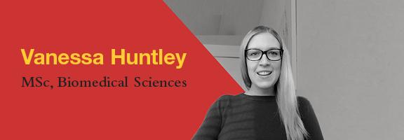 Vanessa Huntley, MSc Candidate, Department of Biomedical Sciences