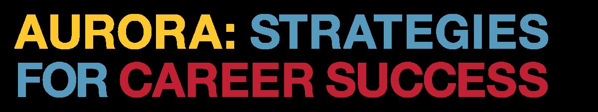 Aurora: Strategies for Career Success